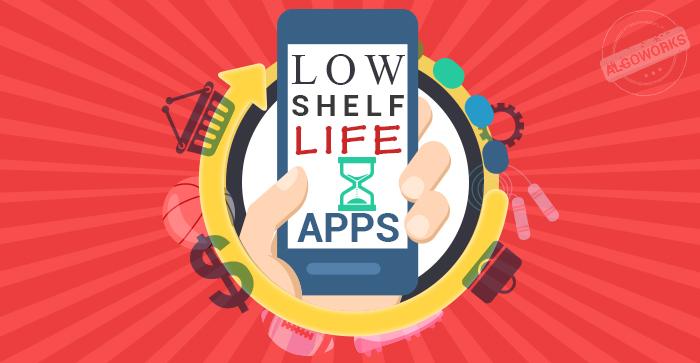Low shelf life apps