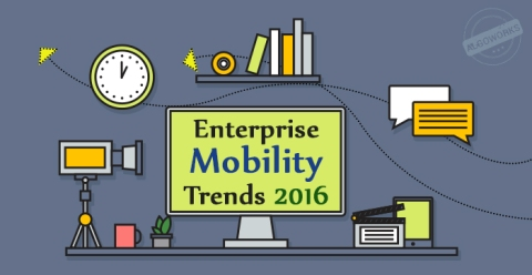 Enterprise Mobility Trends 2016